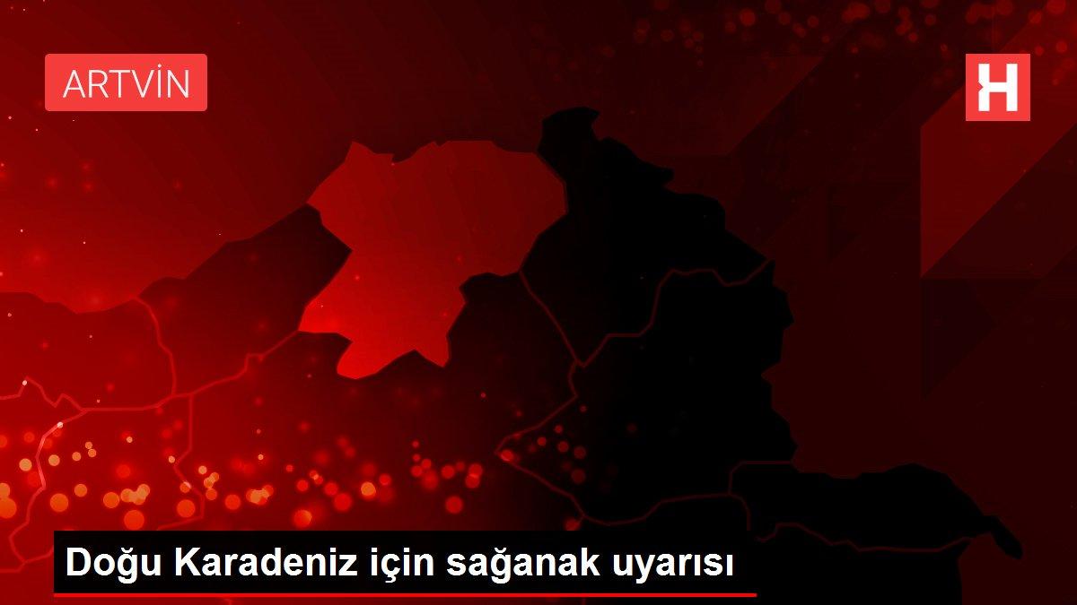 Doğu Karadeniz için sağanak uyarısı