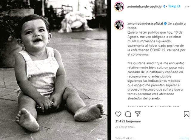 Dünyaca ünlü oyuncu Antonio Banderas, doğum gününde koronavirüse yakalandı