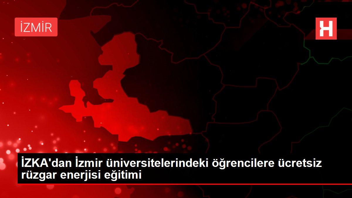 İZKA'dan İzmir üniversitelerindeki öğrencilere ücretsiz rüzgar enerjisi eğitimi