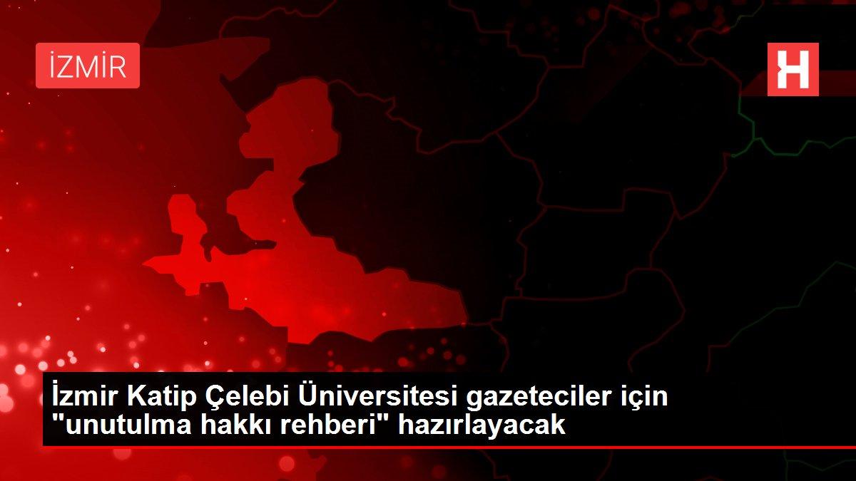 İzmir Katip Çelebi Üniversitesi gazeteciler için