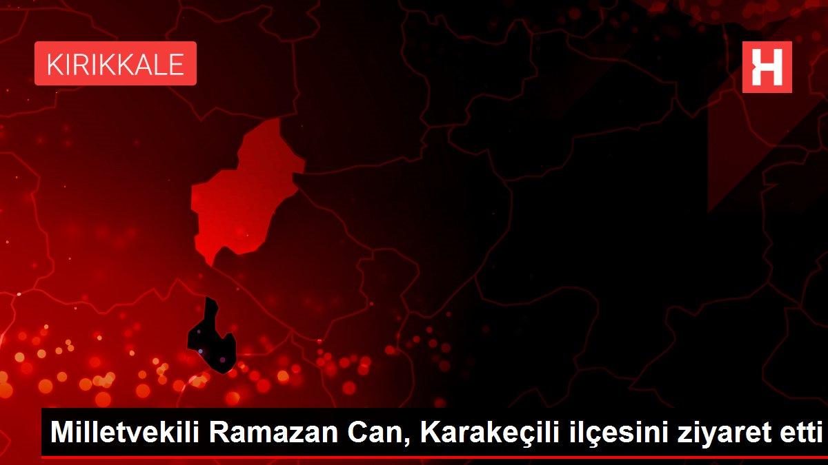 Milletvekili Ramazan Can, Karakeçili ilçesini ziyaret etti