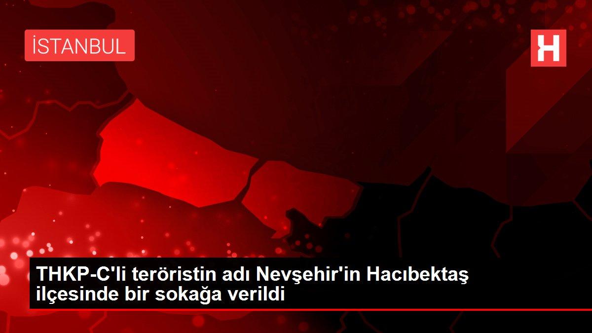 THKP-C'li teröristin adı Nevşehir'in Hacıbektaş ilçesinde bir sokağa verildi