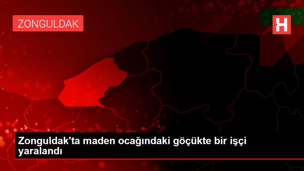 Zonguldak'ta maden ocağındaki göçükte bir işçi yaralandı
