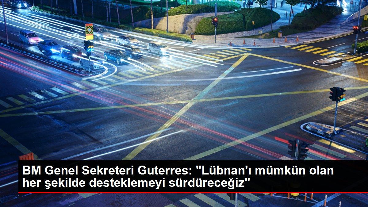 BM Genel Sekreteri Guterres: