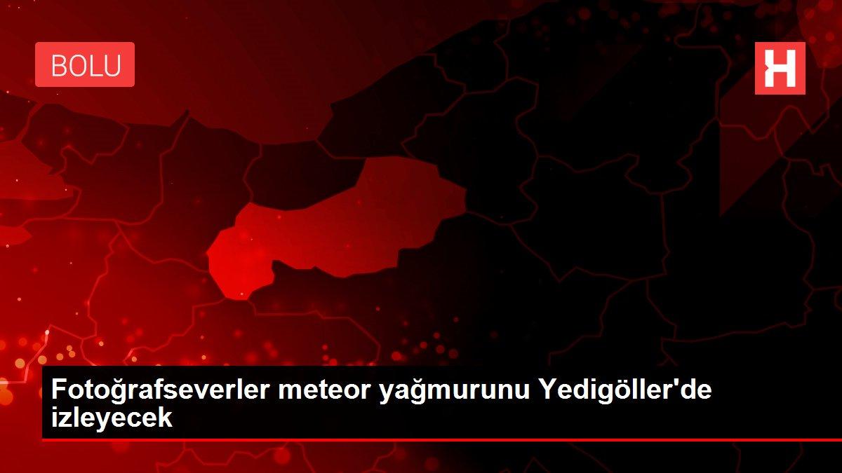 Fotoğrafseverler meteor yağmurunu Yedigöller'de izleyecek