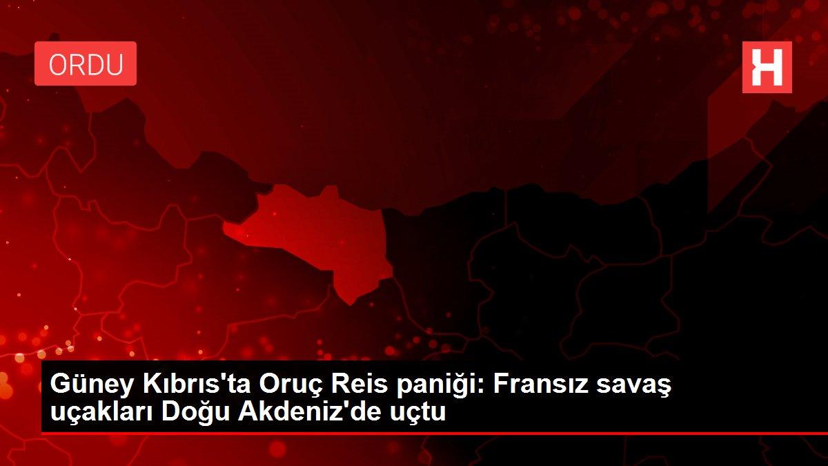 Son Dakika: Güney Kıbrıs'ta Oruç Reis paniği: Fransız savaş uçakları Doğu Akdeniz'de uçtu