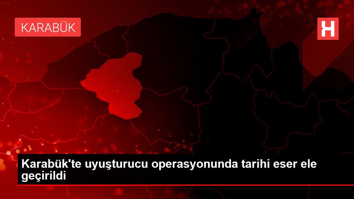 Son dakika haberi | Karabük'te uyuşturucu operasyonunda tarihi eser ele geçirildi