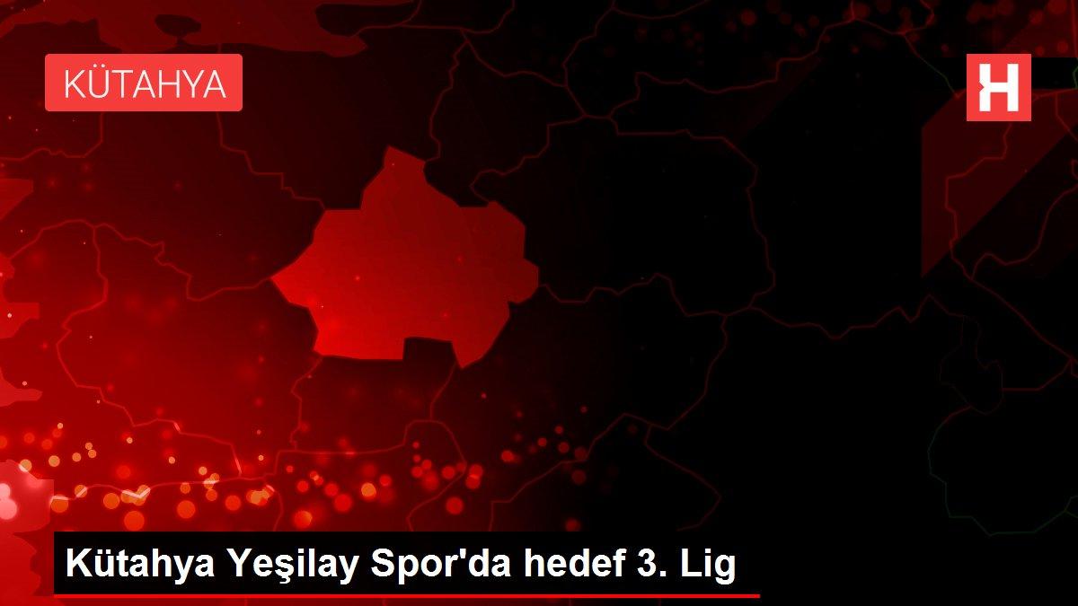 Son dakika haber | Kütahya Yeşilay Spor'da hedef 3. Lig