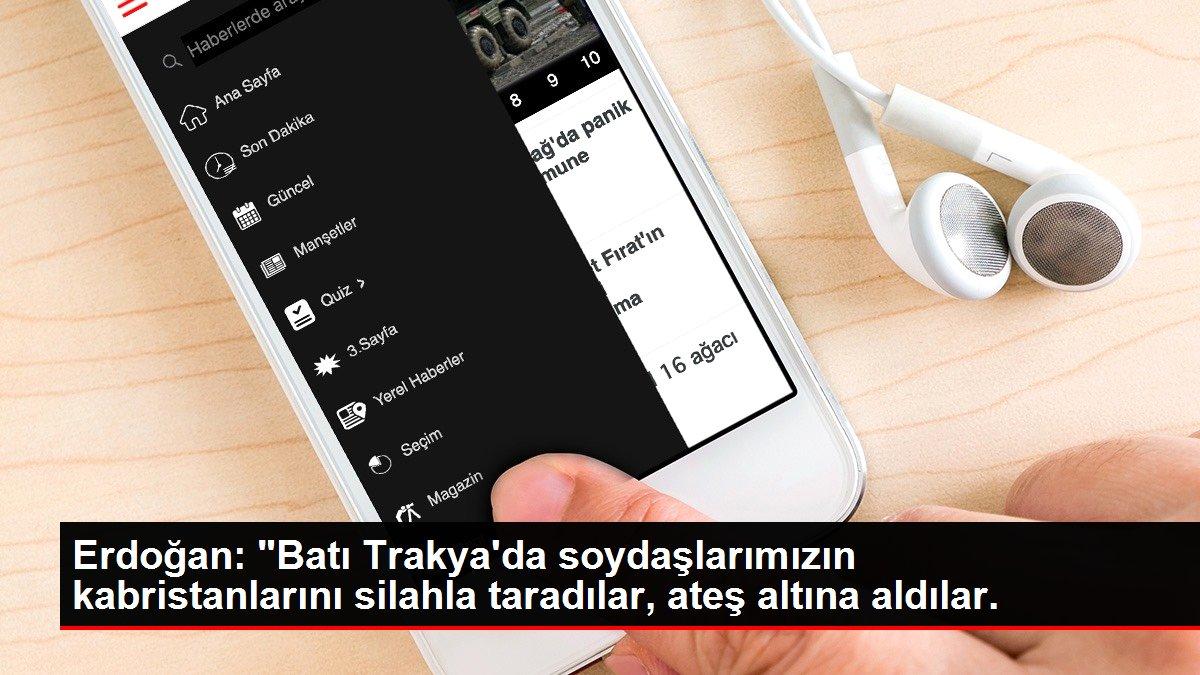 Son dakika haberleri: Erdoğan: