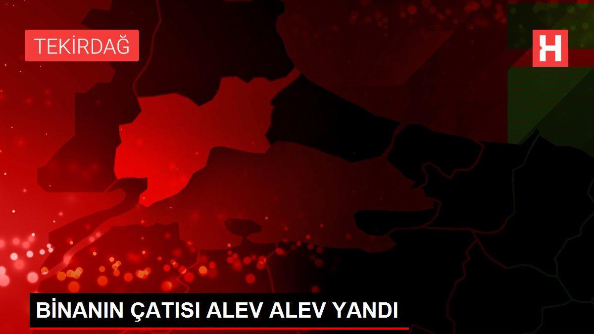 Son dakika haberleri | BİNANIN ÇATISI ALEV ALEV YANDI
