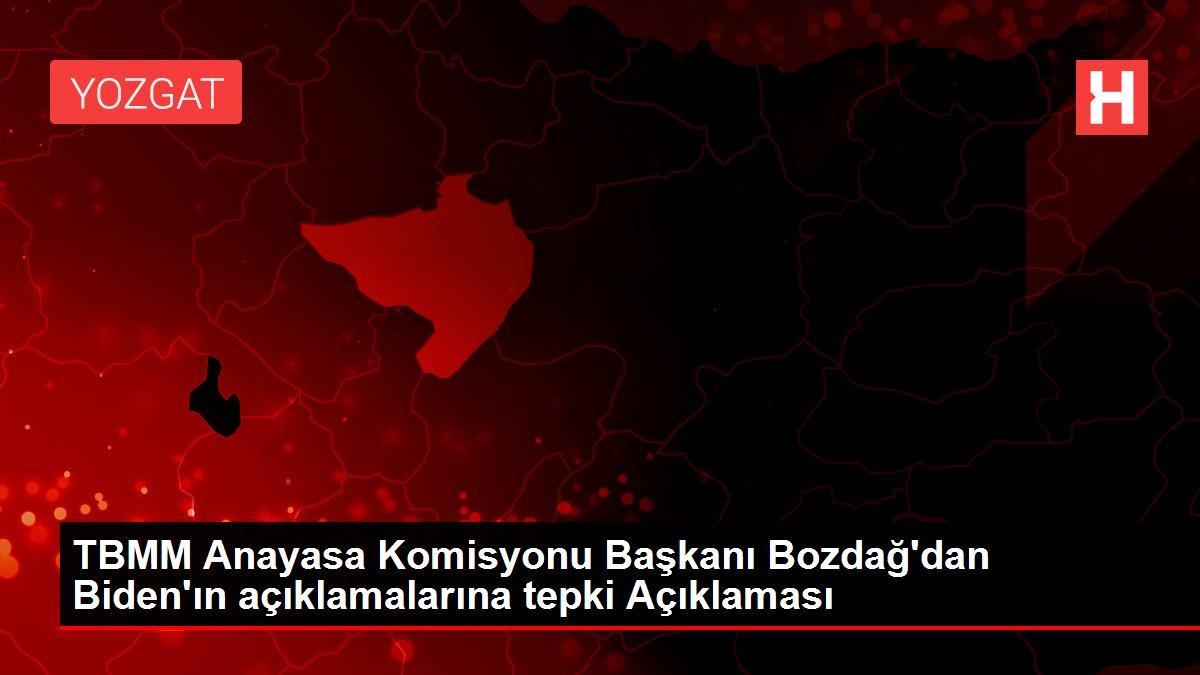 Son dakika... TBMM Anayasa Komisyonu Başkanı Bozdağ'dan Biden'ın açıklamalarına tepki Açıklaması