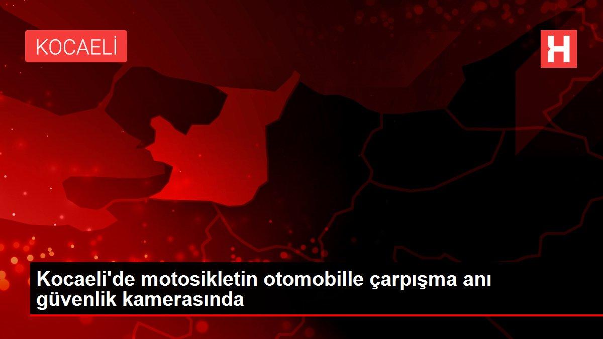 Son Dakika: Kocaeli'de motosikletin otomobille çarpışma anı güvenlik kamerasında