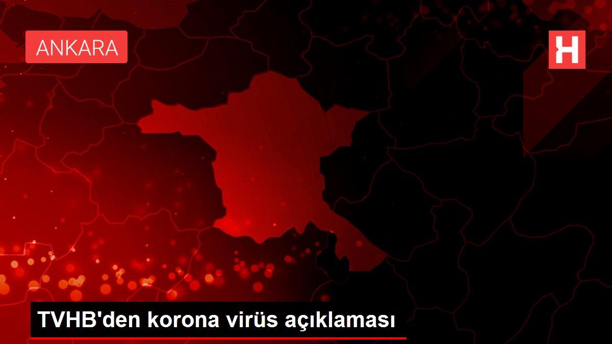 TVHB'den korona virüs açıklaması