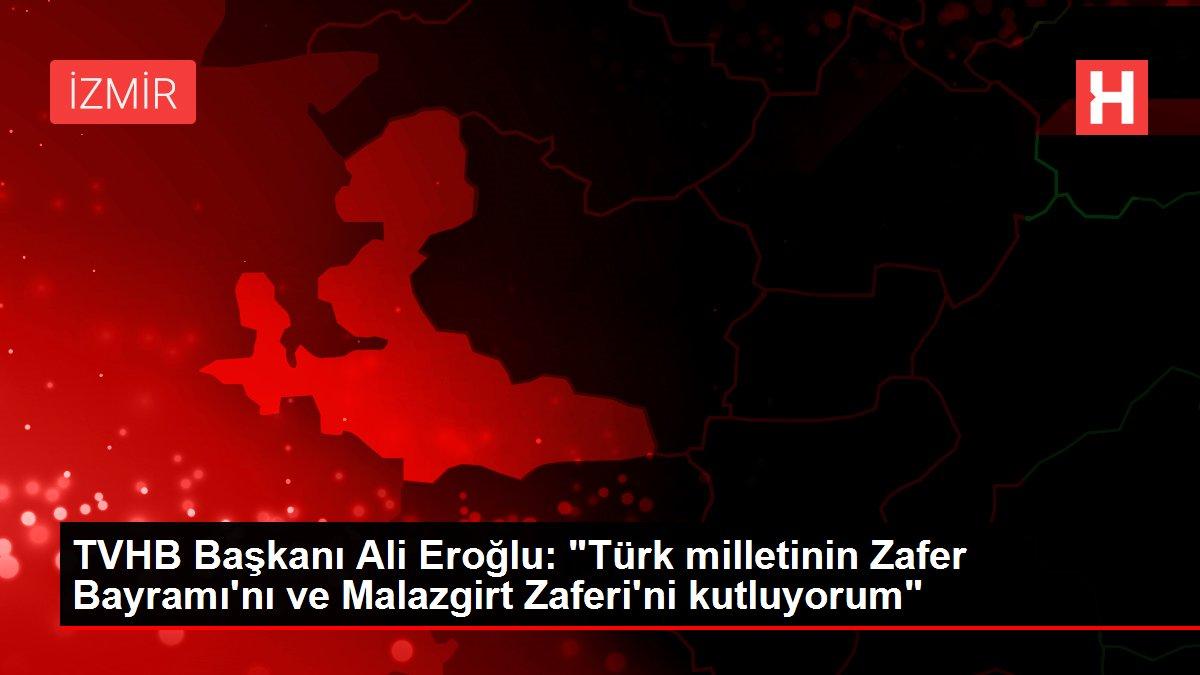 TVHB Başkanı Ali Eroğlu: