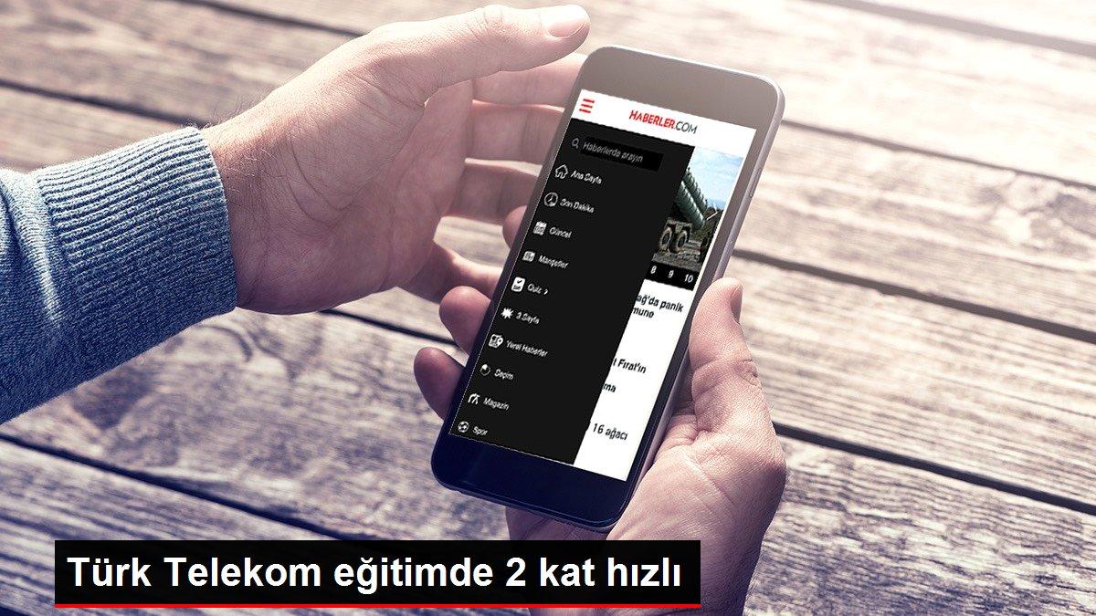 Türk Telekom eğitimde 2 kat hızlı
