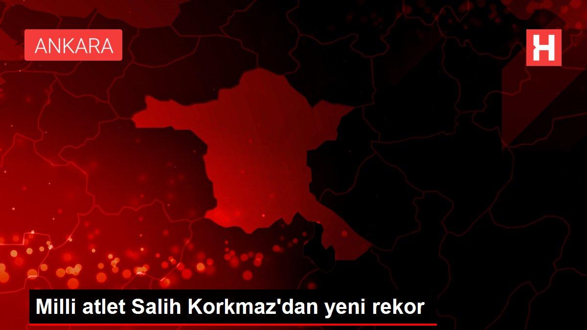 Milli atlet Salih Korkmaz'dan yeni rekor