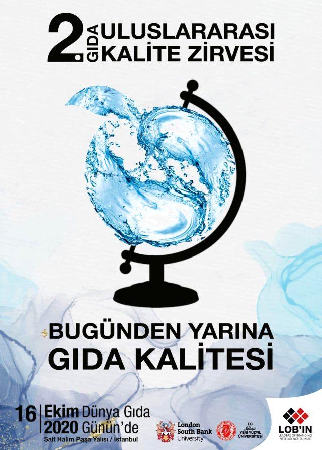 2. Uluslararası Gıda Kalite Zirvesi 16 Ekim Dünya Gıda Günü'nde toplanacak