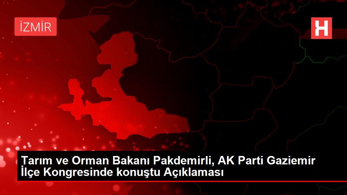 Son dakika haberleri: Tarım ve Orman Bakanı Pakdemirli, AK Parti Gaziemir İlçe Kongresinde konuştu Açıklaması