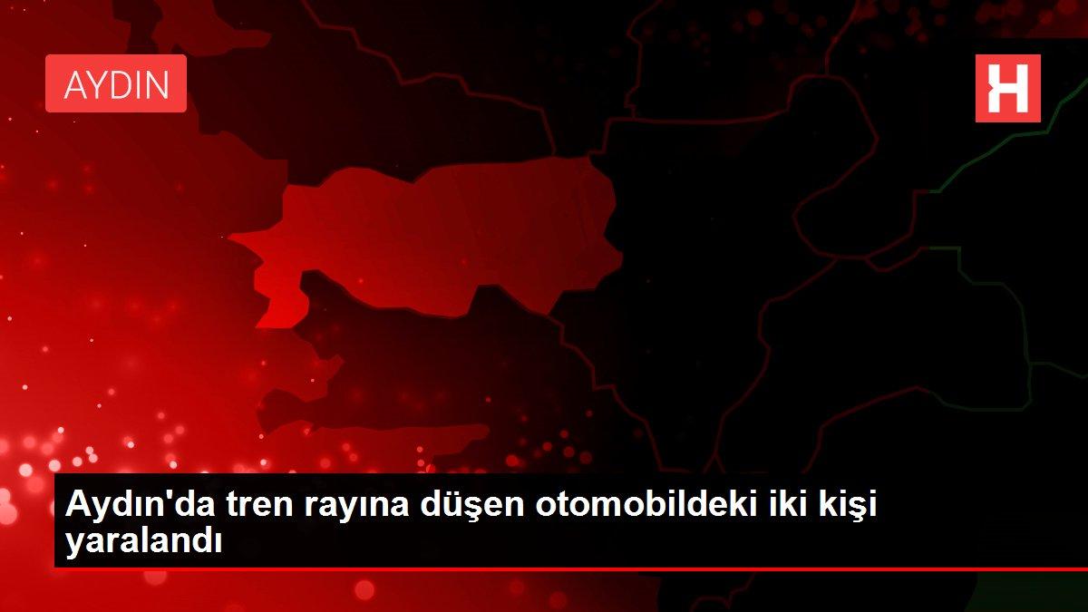 Aydın'da tren rayına düşen otomobildeki iki kişi yaralandı