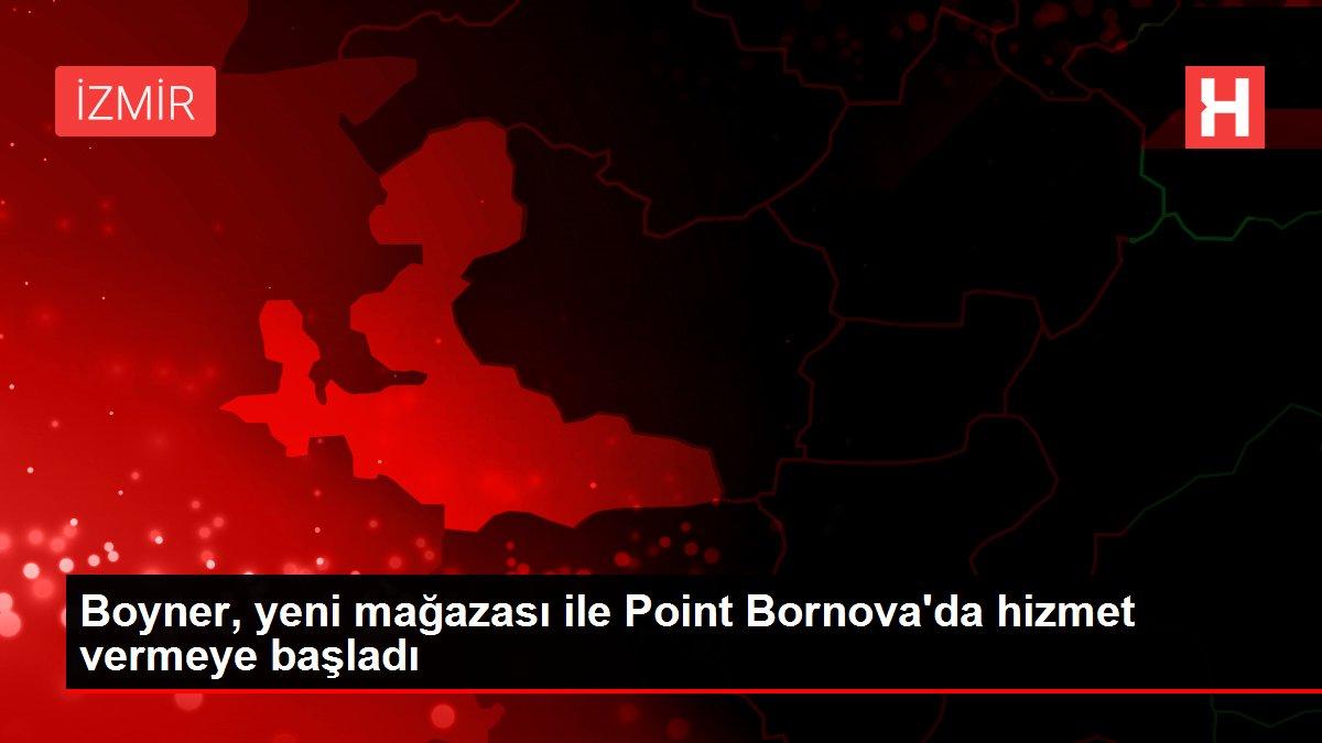 Boyner, yeni mağazası ile Point Bornova'da hizmet vermeye başladı