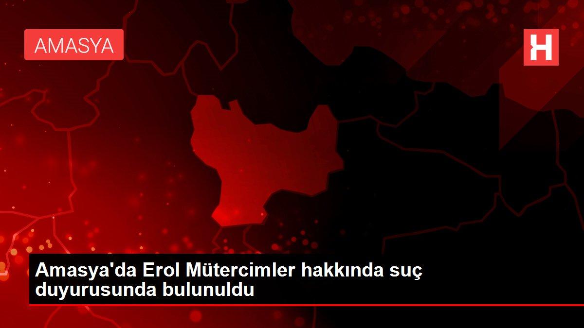 Amasya'da Erol Mütercimler hakkında suç duyurusunda bulunuldu
