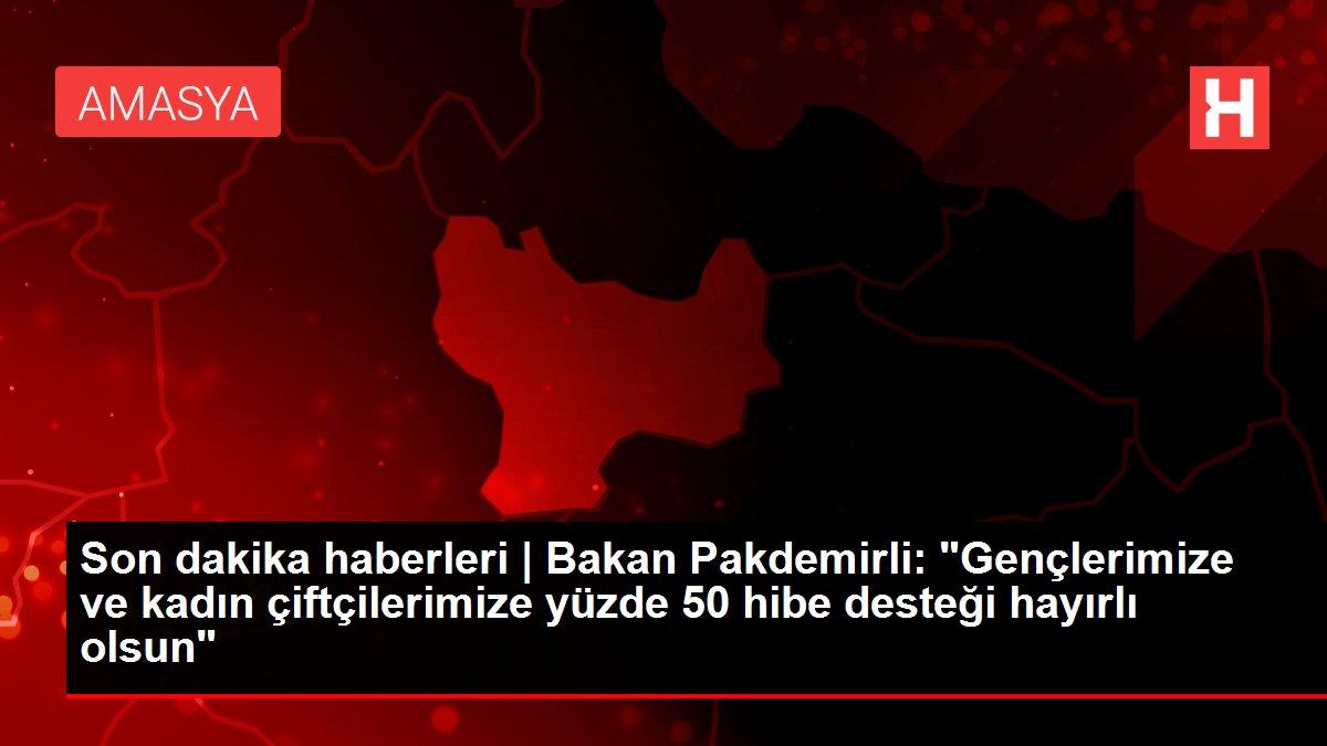 Son dakika haberleri | Bakan Pakdemirli: