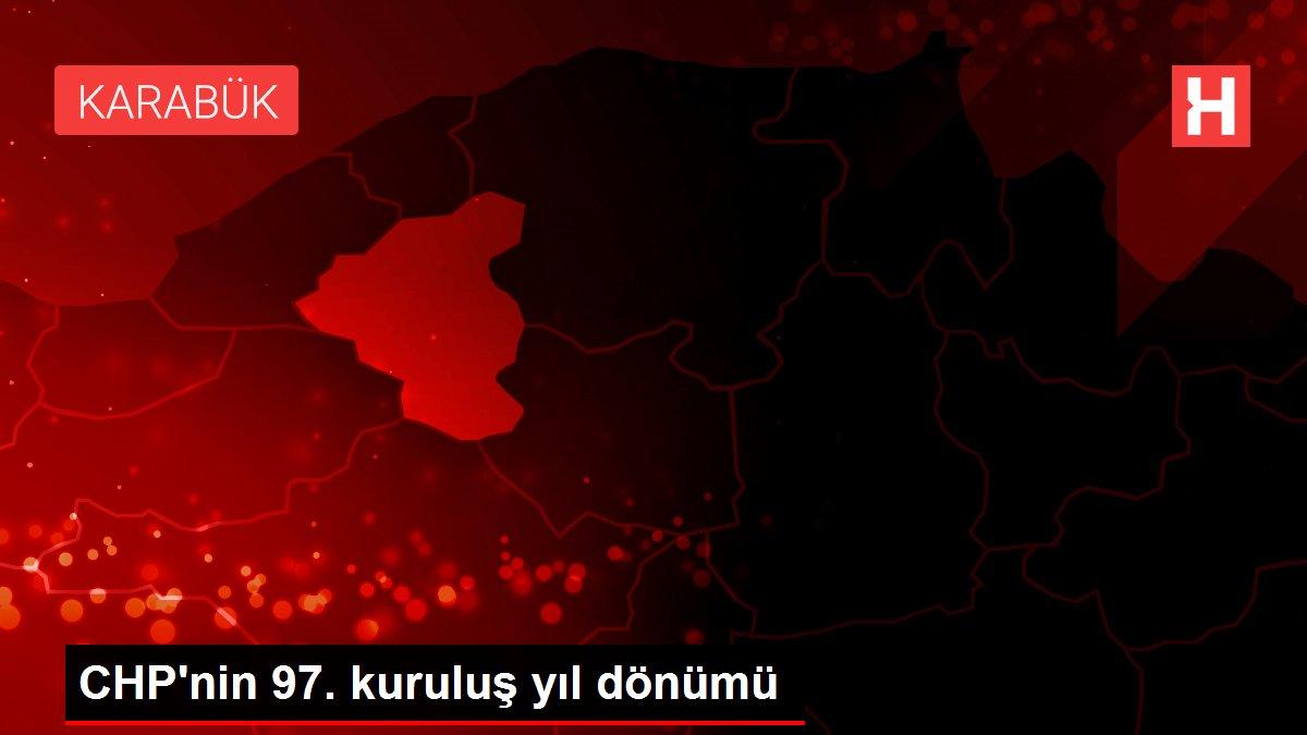 CHP'nin 97. kuruluş yıl dönümü