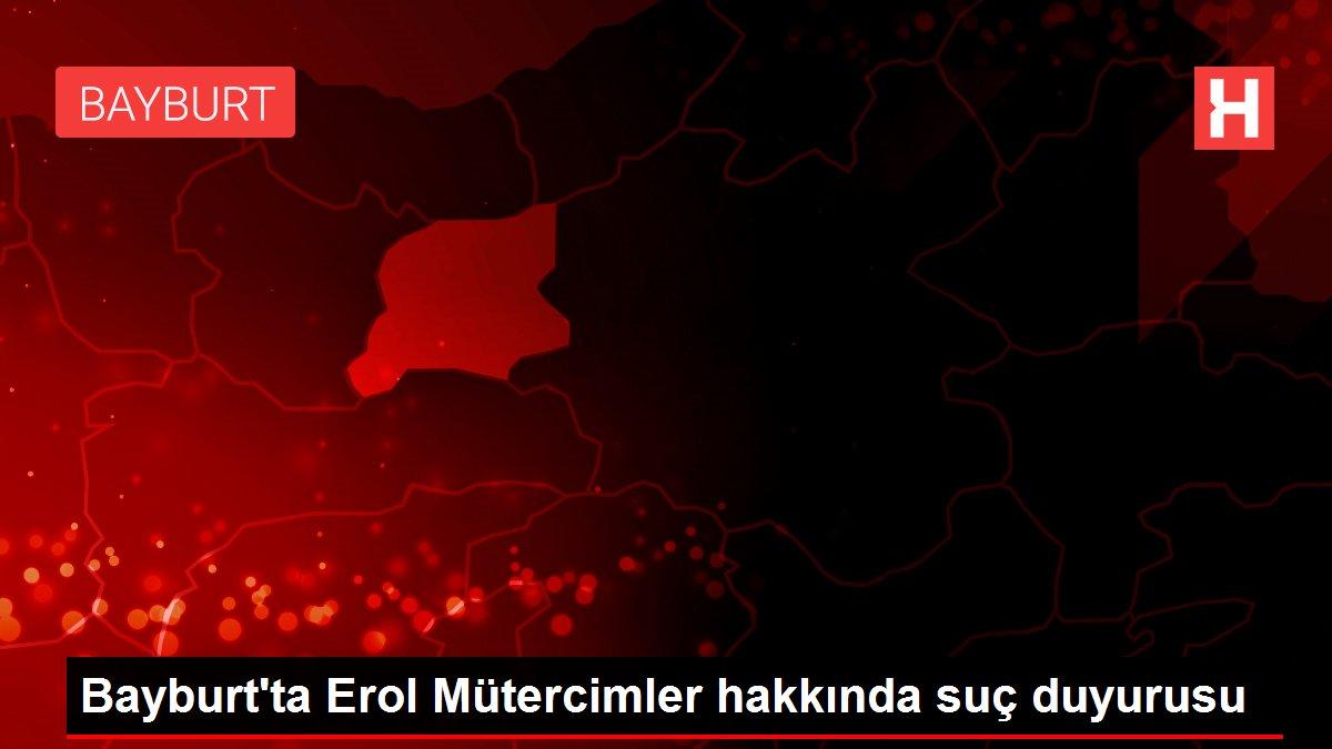 Bayburt'ta Erol Mütercimler hakkında suç duyurusu