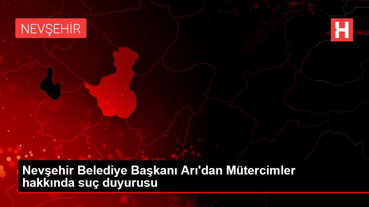 Nevşehir Belediye Başkanı Arı'dan Mütercimler hakkında suç duyurusu