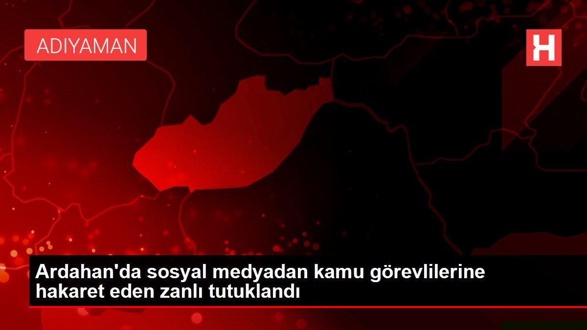 Ardahan'da sosyal medyadan kamu görevlilerine hakaret eden zanlı tutuklandı