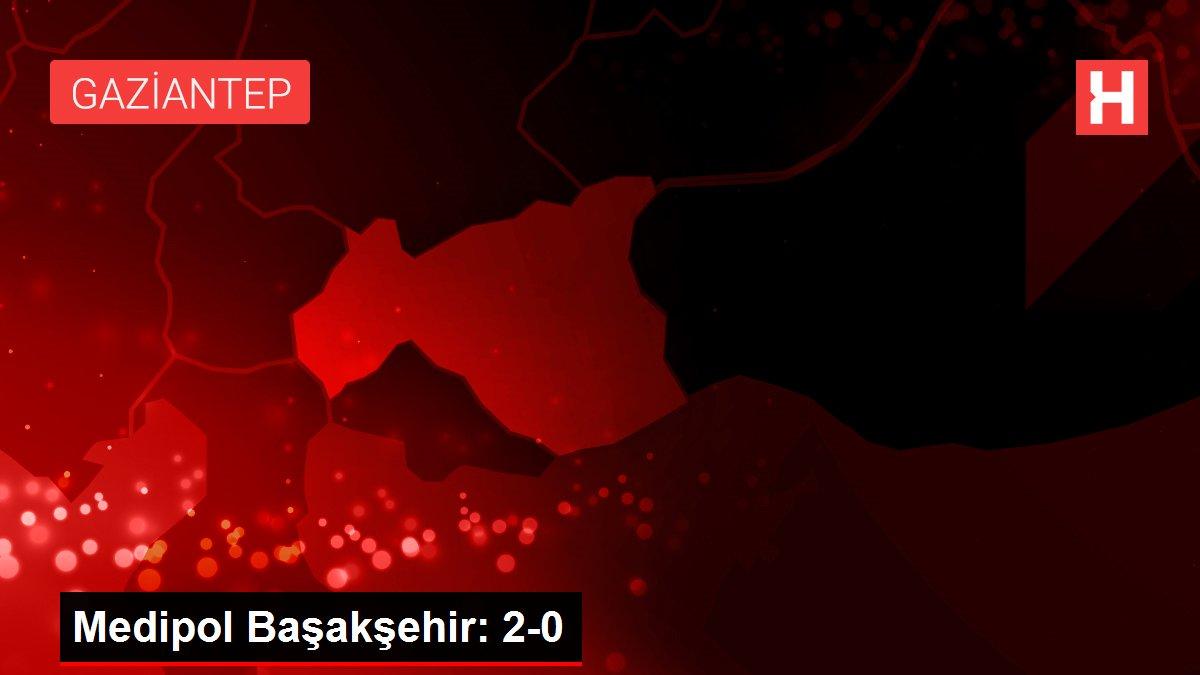 Medipol Başakşehir: 2-0