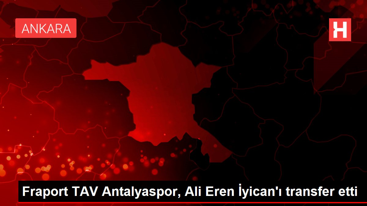 Fraport TAV Antalyaspor, Ali Eren İyican'ı transfer etti