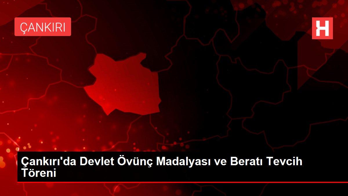 Son dakika haberleri   Çankırı'da Devlet Övünç Madalyası ve Beratı Tevcih Töreni