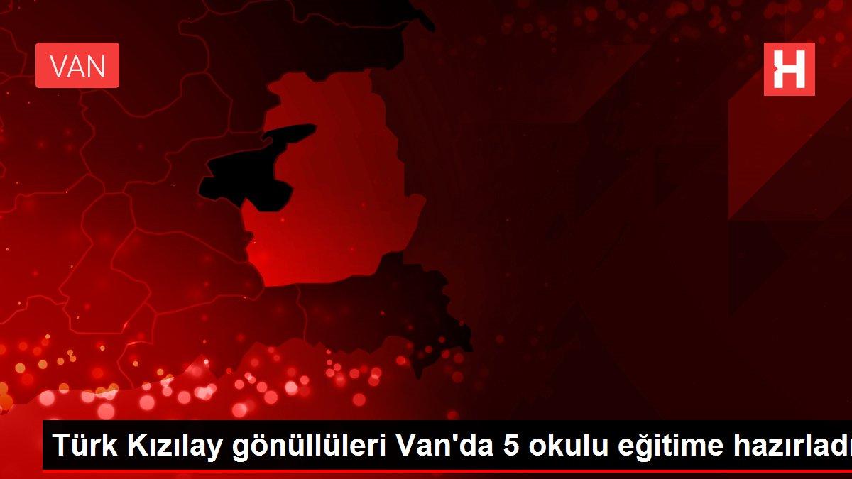 Türk Kızılay gönüllüleri Van'da 5 okulu eğitime hazırladı