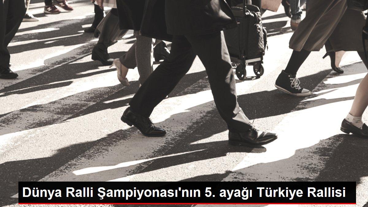 Dünya Ralli Şampiyonası'nın 5. ayağı Türkiye Rallisi