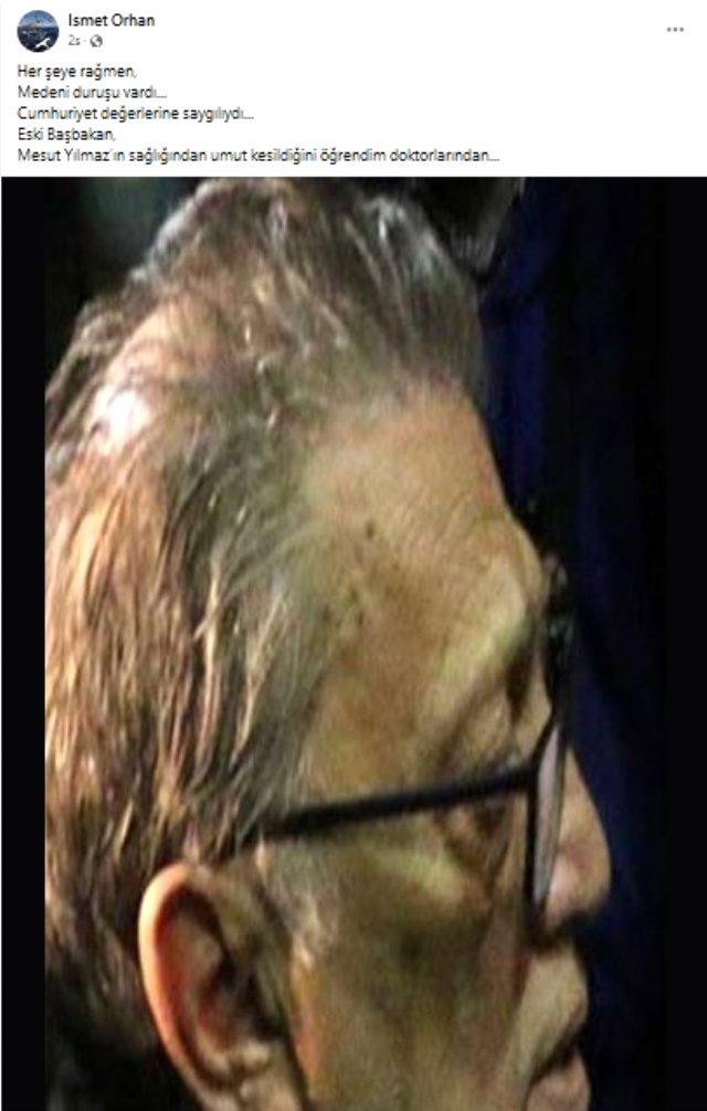 Eski Başbakan Mesut Yılmaz'dan kötü haber! Doktorlar umudu kesti