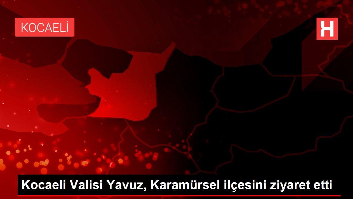 Son dakika haberleri... Kocaeli Valisi Yavuz, Karamürsel ilçesini ziyaret etti