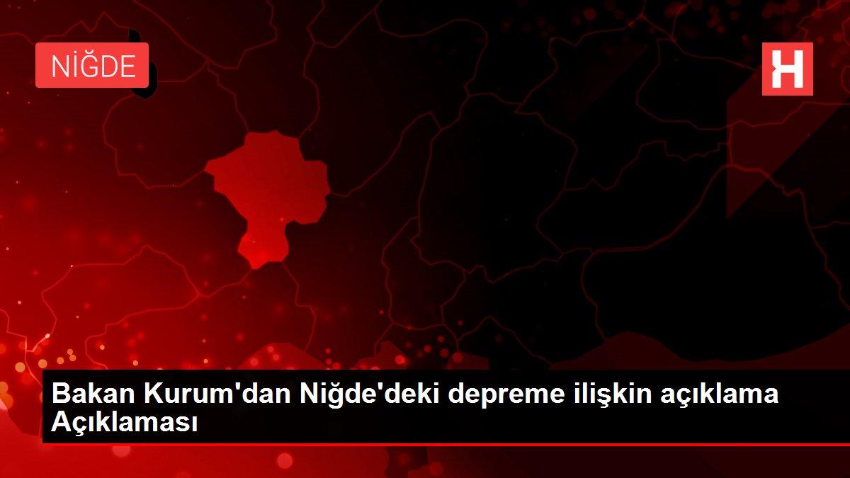 Son dakika haberleri... Bakan Kurum'dan Niğde'deki depreme ilişkin açıklama Açıklaması