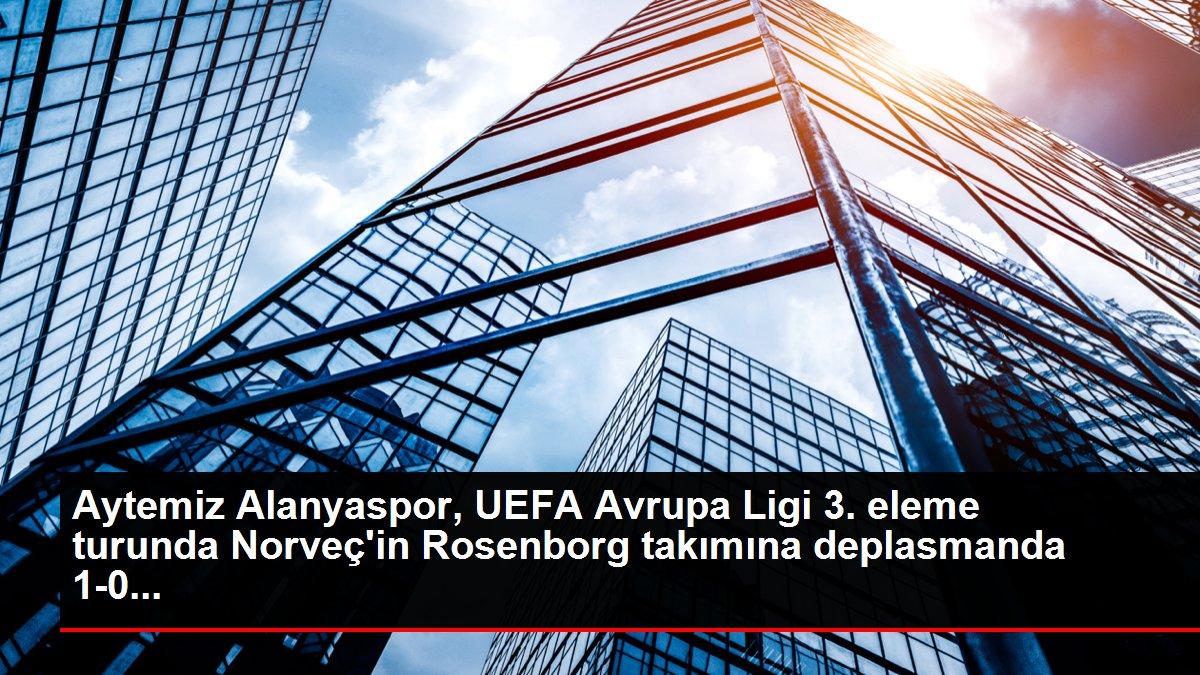Aytemiz Alanyaspor, UEFA Avrupa Ligi 3. eleme turunda Norveç'in Rosenborg takımına deplasmanda 1-0...