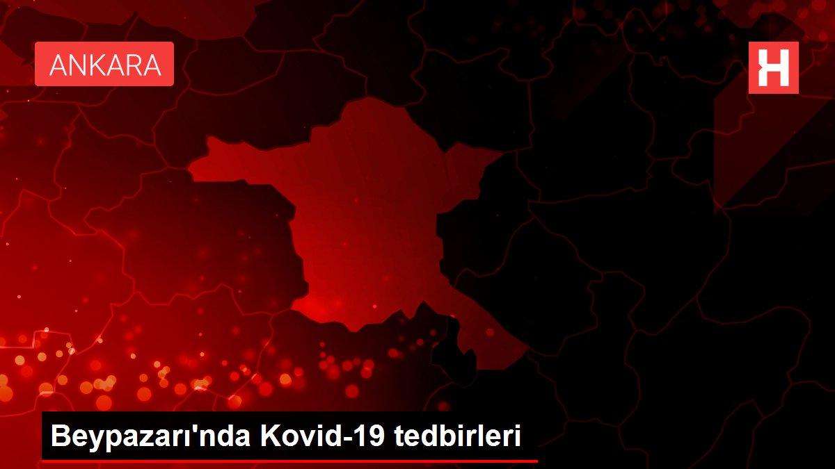 Beypazarı'nda Kovid-19 tedbirleri