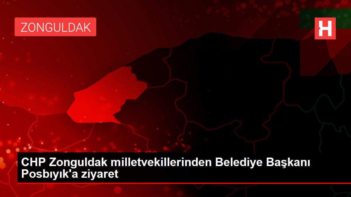 CHP Zonguldak milletvekillerinden Belediye Başkanı Posbıyık'a ziyaret