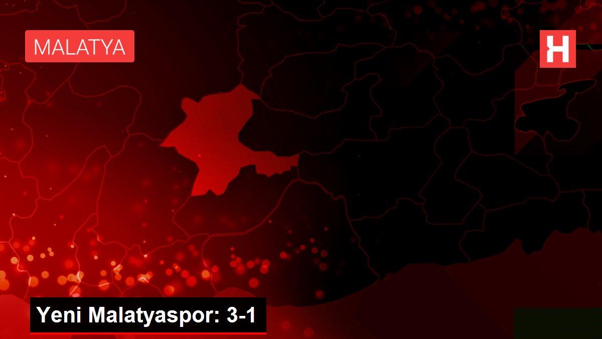 Yeni Malatyaspor: 3-1