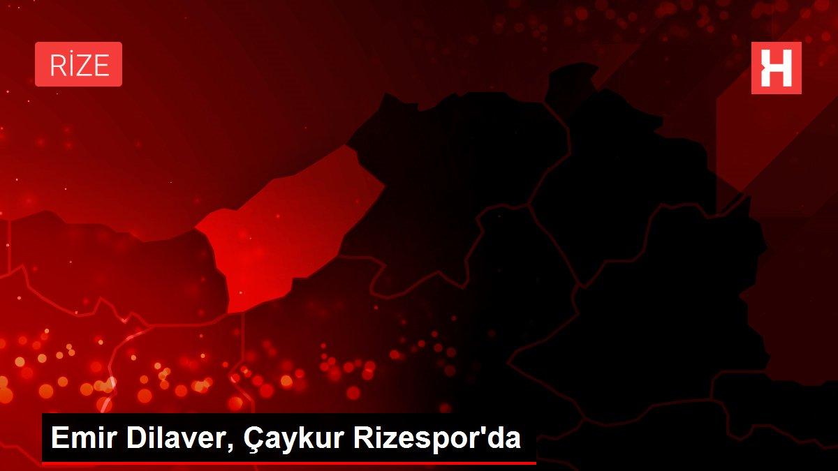 Son dakika haberleri: Emir Dilaver, Çaykur Rizespor'da