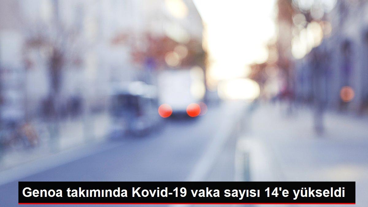 Son dakika... Genoa takımında Kovid-19 vaka sayısı 14'e yükseldi