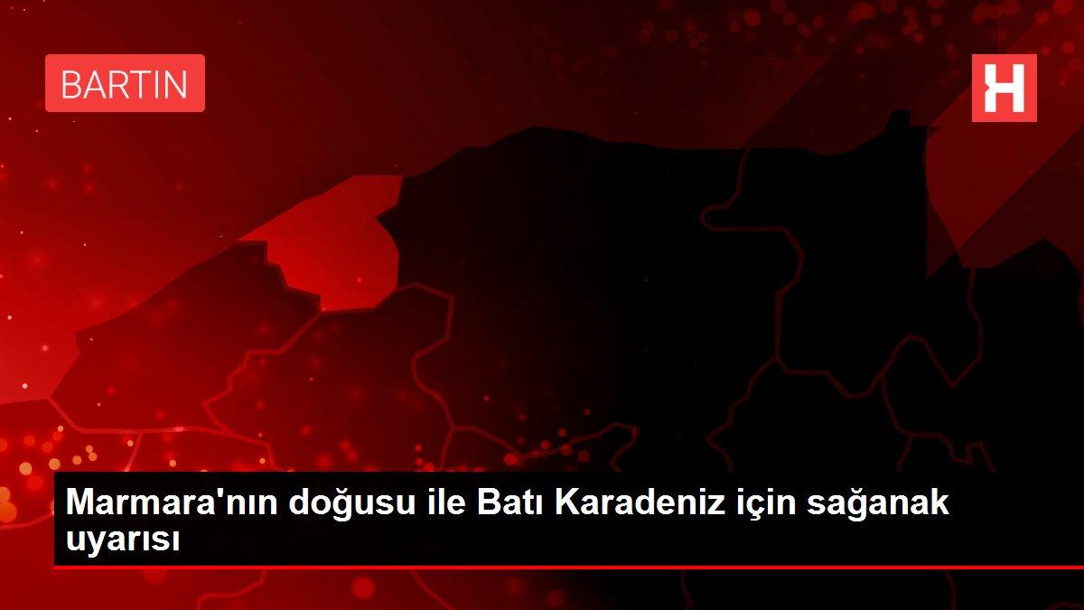 Marmara'nın doğusu ile Batı Karadeniz için sağanak uyarısı