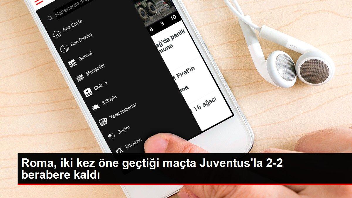 Roma, iki kez öne geçtiği maçta Juventus'la 2-2 berabere kaldı