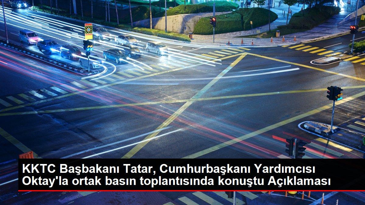 Son dakika haberi! KKTC Başbakanı Tatar, Cumhurbaşkanı Yardımcısı Oktay'la  ortak basın toplantısında konuştu Açıklaması - Haber