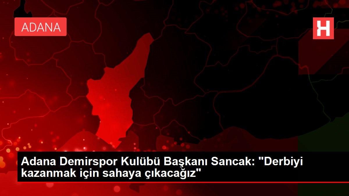 Son dakika haberleri | Adana Demirspor Kulübü Başkanı Sancak: