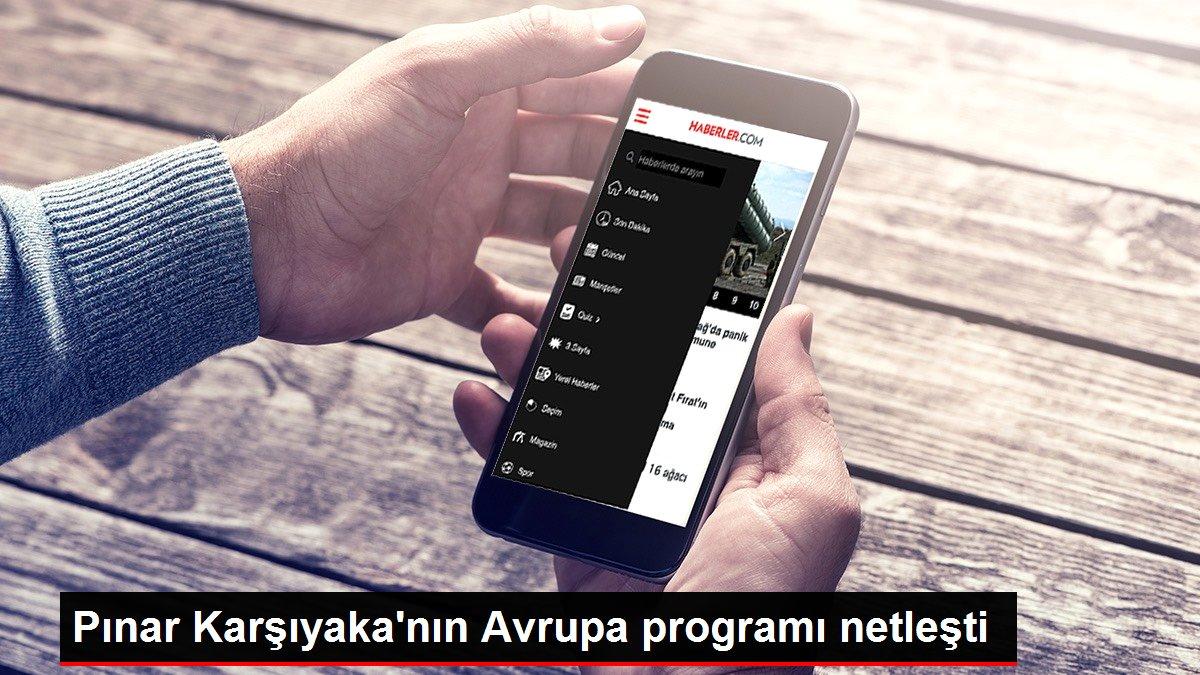 Pınar Karşıyaka'nın Avrupa programı netleşti