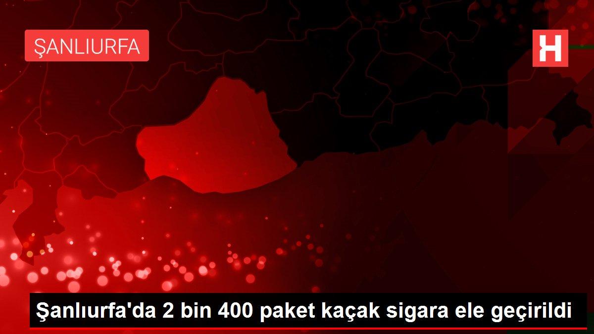 Şanlıurfa'da 2 bin 400 paket kaçak sigara ele geçirildi